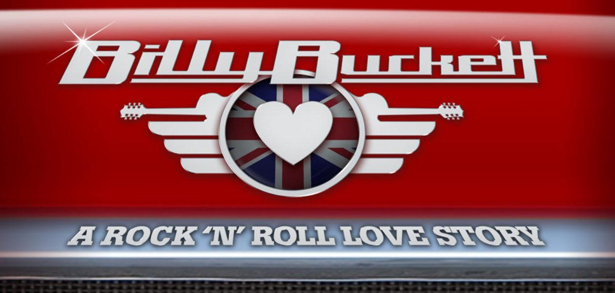 Billy Buckett – A Rock 'n' Roll Love Story
